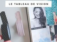 Vision Board / Tableau de visualisation, tableau de vision, projection, vision