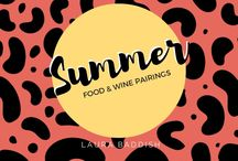 Summer Wine Pairings / Laura Baddish shares wine pairing for your favorite summer dishes, from meats to desserts.