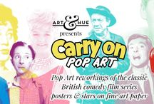 Art & Hue presents Carry On / To mark 50 years since the final Carry On release by Anglo Amalgamated, Art & Hue is pleased to present Carry On Pop Art, inspired by the classic British comedy film series.  http://artandhue.com/carryon/