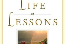 Life Lessons / Based on book, Life Lessons, by Elisabeth Kubler Ross and David Kessler