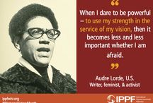 Women's History Month / We're celebrating powerful women throughout history and our region during Women's History Month. Here's a little bit of wisdom from women who have inspired us. / by IPPF/Western Hemisphere Region