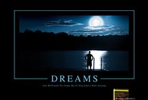 Dreams /  Dreaming is one of the most mysterious and interesting experiences in our lives. Dreams speak in a deeply symbolic language. Whatever symbol your dream picks on it is most unlikely to be a symbol for itself.