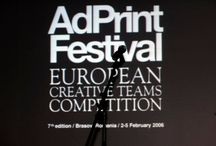 AdPrint  / AdPrint evolved from being a local print manifestation back in 1998 to a regional (in 2001) and then European festival (in 2004) and for 13 years awarded the best works in print advertising, outdoor and graphic design.