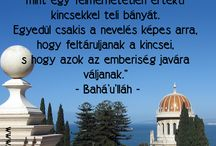 Bahai quotes / The are quotes from the bahai writings.