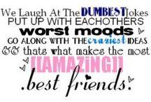 Best Friend Stuff / by Mandy Naranjo