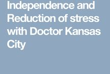 Independence and Reduction of stress with Doctor Kansas City