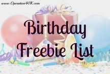 Birthday Freebies to Help Celebrate your BIG DAY!! / Birthday Freebies are fun and save you $$.
