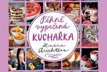 Pěkně vypečená kuchařka / www.peknevypecenyblog.cz