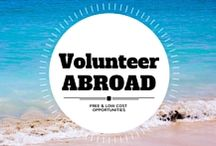 Volunteer Abroad / Find responsible, free or low-cost volunteering opportunities abroad.