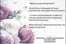 """""""Hard To Love"""" - A Rockin' Country Novel / This is Jared & Shell's story!  / by Laramie Briscoe"""