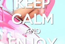 keep calm and .....