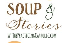Soup & Stories / We're eating 40 bowls of soup this Lent. / by Lisa Schmidt