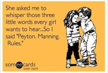 I'm Peyton's biggest fan!