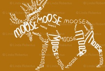 Moose / Please deadline.  Raiding is for thieves who don't look things up on their own.  Making a good board takes months. Pin politely. Thanks. / by Sandra Zinn