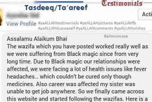 Black Magic Testimonials / yaALLAH Testimonials for Black Magic, Kala Jadu, Asrat,Spells