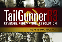 TailGunnerR3 / WWII and Aftermath / by TAILGUNNER R3