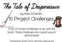 Tale of Despereaux / Novel study