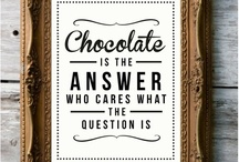 Chocolate / by Marjorie Williams