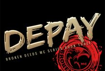 Depay Broken Deeds MC 3 / Broken Deeds MC book three