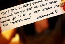 Inspiration/Quotes / by Lindsay DeMara