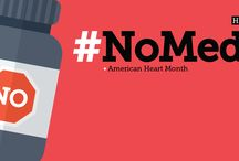#NoMeds-Heart / February is American Heart Month. We will be looking at drugless strategies that will help build and maintain a healthy heart without medication!