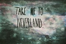 Neverland / Inspired by Peter Pan