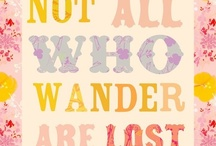 Illustrated Quotes / by Alexis Lozano