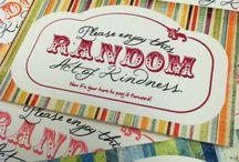 Random Acts of Kindness / by Erin O'Loughlin