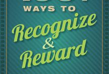 Recognize and Reward / We all should take a moment to recognize and reward our students and colleagues for all that they do on a daily basis.