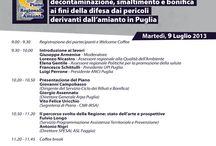 II Conferenza Regione Puglia Piano Regionale Amianto / 9 Luglio 2013 - Bari, Villa Romanazzi Carducci Si svolge la II Conferenza sul Piano Regionale Amianto. Interverranno: Lorenzo Nicastro - Assessore Regionale alla Qualità dell'Ambiente Elena Gentile - Assessore Regionale Politiche per la promozione della salute