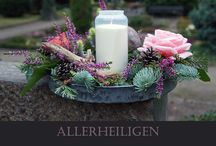 Allerheiligen- Totensonntag / Floristik zum Gedenken an unsere lieben Verstorbenen