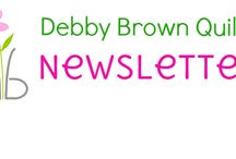 Newsletters / Debby Brown Quilts newsletters