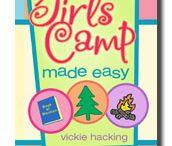 girls camp ideas / by Emily DaSilva
