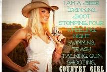 Country Girl for Life / by Alexa Ann Jones