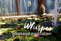 Whisper Weekend Meditations / Start your day with Quality Time just for YOU. Each Day for 15-20 minutes . EVERY WEEK A BRAND NEW MEDIATION.
