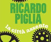 La città assente / da un libro di Ricardo Piglia