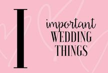 LA.LILA & IMPORTANT WEDDING THINGS