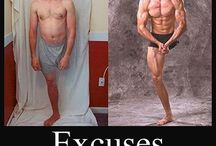 No Excuses... / Inspiration, Fitness and quotes / by Hikia Dixon