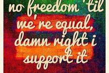 Freedom and Equality / by Loren Andrade