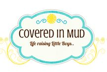 Covered In Mud / by Hillary Billary