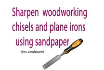 sharpening chisels ect.
