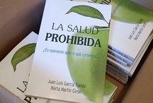 La salud prohibida / Libro sobre alimentación y algo más... Descubre lo que no quieren que sepas acerca de la alimentación y la salud. http://leer.la/salud