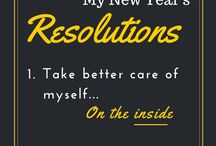New Year New Me / Change from the inside out! / by Tessa Sanborn