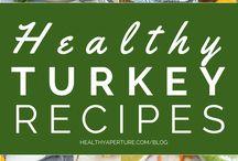 Turkey / turkey dishes