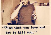 bukowski quotes love / Aγαπημενα αποφθευματα ενος αγαπημενου συγγραφεα και ποιητη