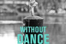 Dance is never a secret