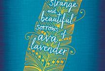 Ava Lavender különös és szépséges bánata / Képek Leslye Walton: Ava Lavender különös és szépséges bánata című regényéhez