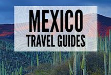 Travel Mexico / Travel guides for Mexico