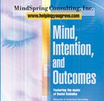 Mind, Intention and Outcomes CD / This 8 CD set is comprised of and instructional CD and followed by 7 major relaxation exercises that focuses on key dynamics of personal growth. Order the CD today at http://helpingyougrow.com/product/mind-intention-and-outcomes-cd/