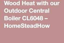 Outdoor Central Boiler / This video is all about our Central Boiler Classic (outdoor wood burner) Series CL6048. This unit heats our homestead, water heater and workshop… all with hot water, heated by wood!  This video Includes how it works, tips and things we would have done differently.